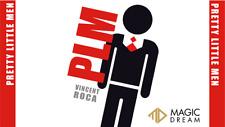 Plm (Pretty Little Men) (Gimmicks and Online Instructions) by Vincent Roca an.