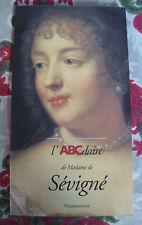 1996 L'ABCdaire de Madame De Sévigné histoire biographie grignan