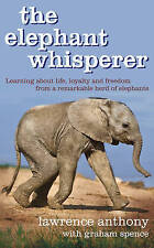 Very Good, The Elephant Whisperer: Learning About Life, Loyalty and Freedom From