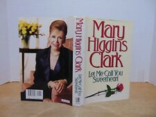 Let Me Call You Sweetheart by Mary Higgins Clark (1995, Hardcover)