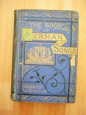 "THE BOOK OF GERMAN SONGS  "" AUSGABE LONDON 1871 "" WARD, LOOK, AND TYLER"