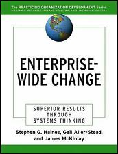 Enterprise-Wide Change: Superior Results Through Systems Thinking (J-B O-D (Orga