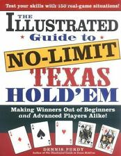 The Illustrated Guide to No-Limit Texas Hold'em: Making Winners out of Beginners