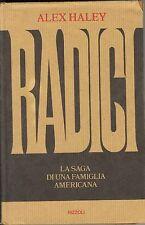 RADICI - HALEX HALEY - ED. RIZZOLI 1977