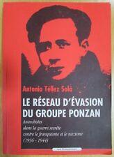 WW2 the Network D Evasion the Group Ponzan Anarchists Guerre Secret Franquisme