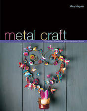 Metalcraft by Mary Maguire (Hardback, 2005)