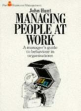 MANAGING PEOPLE AT WORK: A MANAGER'S GUIDE TO BEHAVIOUR IN ORGANIZATIONS (PAN B