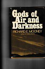 Gods of Air and Darkness---Richard E. Mooney---hc/dj-1975-bce---Colony : Earth