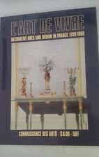 L'Art De Vivre : Decorative Arts and Design in France 1789-1989