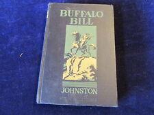 BUFFALO BILL Cody Ralph E Johnston Greeley Colorado 1938 HC Book w/questions A79
