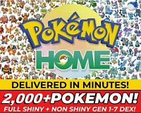 Pokemon Home 2000+ Pokemon Full Living Pokedex Shiny COMPLETE Gen 1-7 DEX EXTRAS