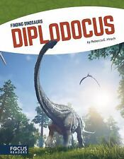 Diplodocus (Finding Dinosaurs) by Rebecca E. Hirsch