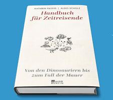 Handbuch für Zeitreisende - Kathrin Passig