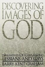 Discovering Images of God: Narratives of Care among Lesbians and Gays (Marketin