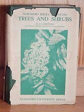 Northern Rocky Mountain TREES AND SHRUBS J.E. KIRKWOOD HB DJ 1ST ED. VG