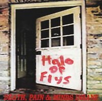 Halo Of Flys - Death, Pain & Minds Insane (USA), CD