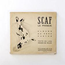 SCAF LE PHOQUE, édition Flammarion, 1948