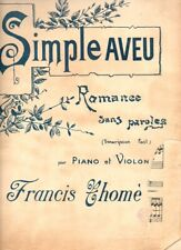 Partition piano et violon - Simple aveu, Romance sans paroles de Francis THOMÉ