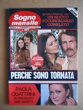 SOGNO MENSILE n°107 1972 Fotoromanzo - Paola Quattrini Rosanna Schiaffino  [C95]