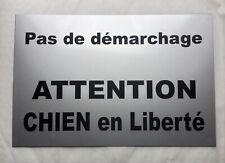 Plaque Pas de démarchage ATTENTION CHIEN En Liberté 15x20 cm,  30x20 cm