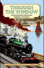 Through the Window: The Great Western Railway from Paddington to Penzance 1924,