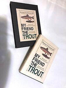 Slip case book My Friend the Trout byEugene Connett, minty