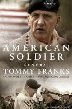 American Soldier by Malcolm McConnell and Tommy R. Franks (2004, Hardcover)