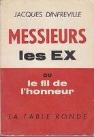 C1 ESNEVAL Dinfreville MESSIEURS LES EX Le Fil de l Honneur 1925 1962 DE LATTRE