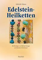 Edelstein-Heilketten Gabriele Simon / Michael Gienger