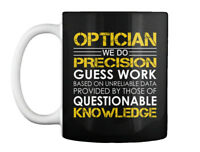 Optician Precision Gift Coffee Mug
