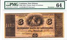 New Orleans, LA- Citizens' Bank of Louisiana $100 PMG 64 Choice Uncirculated