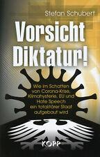 Vorsicht Diktatur! (Buch) Stefan Schubert - Klimahysterie - Hate Speech