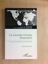 LIVRE / LA COCOTTE MINUTE FINANCIERE / FLORENCE DUHAMEL / TRES BON ETAT