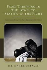 From Throwing in the Towel to Staying in the Fight: Conversations from 2 Timothy