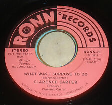 CLARENCE CARTER WHAT WAS I SUPPOSED TO DO /COULDN'T REFUSE 45 RONN