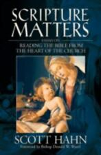 Scripture Matters: Essays on Reading the Bible from the Heart of the Church, , S