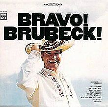 Bravo! Brubeck! by The Dave Brubeck Quartet (CD, Oct-1998, Columbia/Legacy)