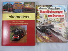 2 x Bücher über Lokomotiven Von der Dampflok & Modellbahnanlagen und Dioramen