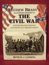 Matthew Brady's Illustrated History of the Civil War Photographs & Paintings etc
