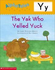 Alpha Tales (Letter Y: The Yak Who Yelled Yuck) (Grades PreK-1)