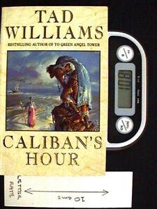 Caliban's Hour - PB by Tad Williams