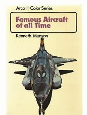 KENNETH MUNSON : FAMOUS AIRCRAFT OF ALL TIME * ARCO COLOR SERIES (HZ203)