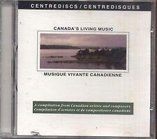 Canada's Living Music - Musique Vivante Canadienne - CD 1993 USATO OTTIME COND.