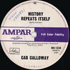 Cab Calloway ORIG OZ 45 History repeats itself VG+ ?66 Ampar MK1334 Jive swing