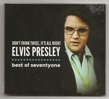 "ELVIS PRESLEY CD ""DON'T THINK TWICE, IT'S ALL RIGHT - BEST OF SEVENTY ONE"" 2018"