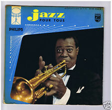 25 CM 10 INCH LOUIS ARMSTRONG JAZZ POUR TOUS+CATALOGUE PHILIPS JAZZ