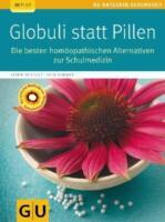 Globuli statt Pillen von Katrin Reichelt und Sven Sommer (2012, Taschenbuch)