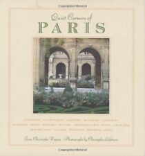 Quiet Corners of Paris: Cloisters, Courtyards, Gardens, Museums, Galleries, Pass