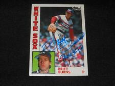Chicago White Sox Britt Burns Signed 1984 Topps Autograph Card #125  TOUGH  SR