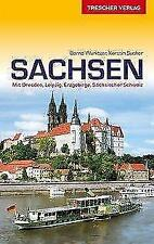 Reiseführer Sachsen von Bernd Wurlitzer und Kerstin Sucher (2018, Kunststoffeinband)